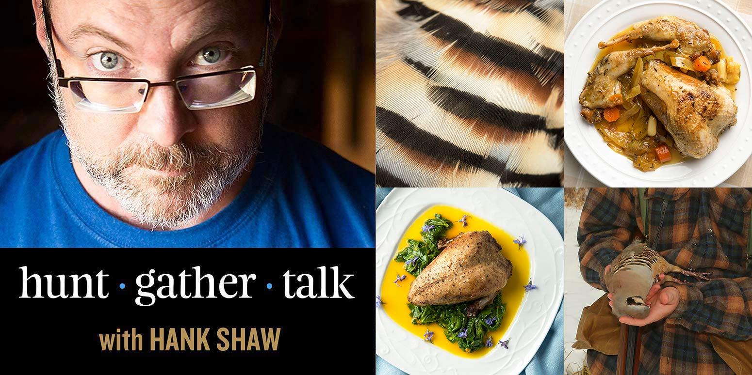 Hank Shaw podcast chukars